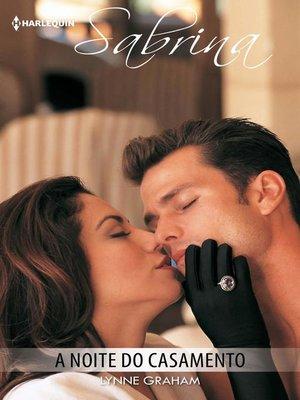 cover image of A noite do casamento