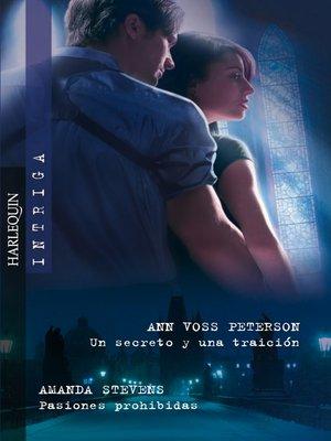 cover image of Un secreto y una traición/Pasiones prohibidas