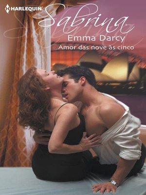 cover image of Amor das nove às cinco