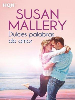 cover image of Dulces palabras de amor