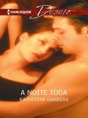 cover image of A noite toda