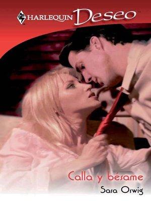 cover image of Calla y bésame
