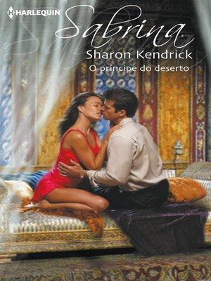 cover image of O príncipe do deserto