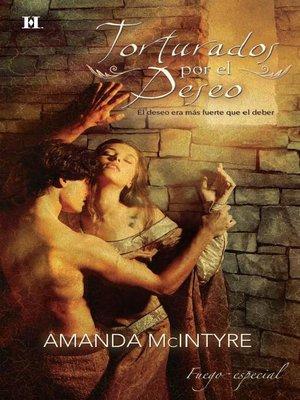 cover image of Torturados por el deseo