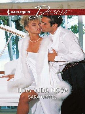 cover image of Uma vida nova