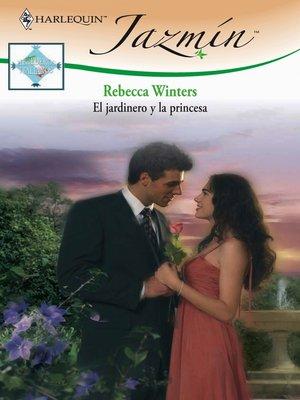 cover image of El jardinero y la princesa