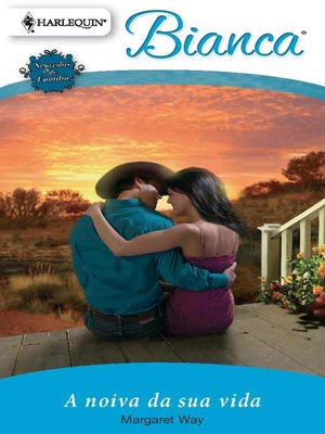 cover image of A noiva da sua vida