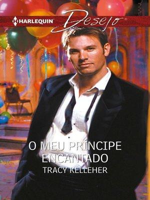 cover image of O meu príncipe encantado