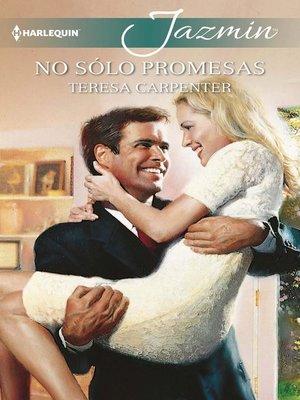 cover image of No sólo promesas