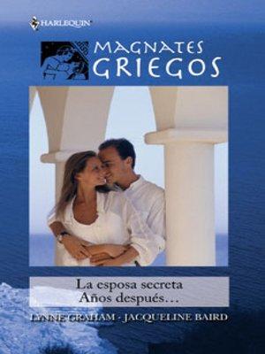 cover image of La esposa secreta/Años después...