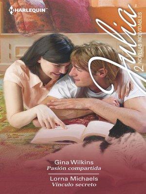 cover image of Pasion compartida--Vínculo secreto