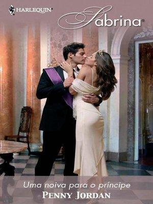 cover image of Uma noiva para o príncipe