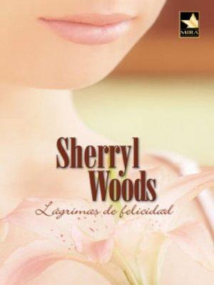cover image of Lágrimas de felicidad