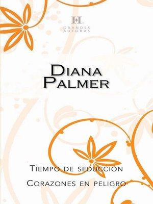 cover image of Tiempo de seducción--Corazones en peligro