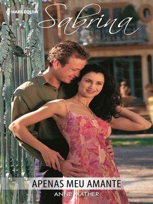 cover image of Apenas meu amante