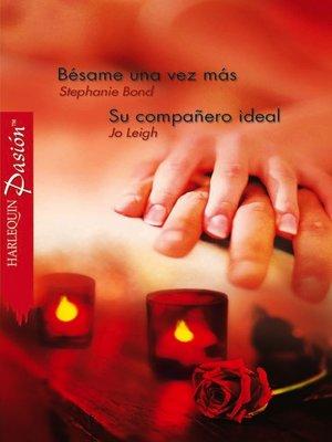 cover image of Bésame una vez más--Su compañero ideal