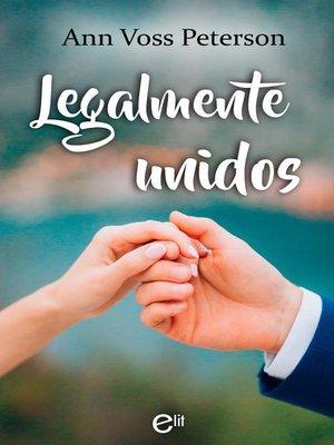 cover image of Legalmente unidos
