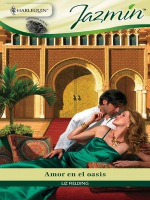 cover image of Amor en el oasis