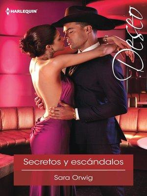 cover image of Secretos y escándalos
