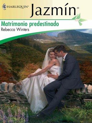 cover image of Matrimonio predestinado