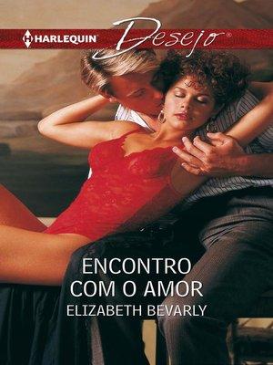 cover image of Encontro com o amor