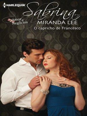 cover image of O capricho de Francesco
