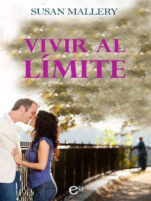 cover image of Vivir al límite