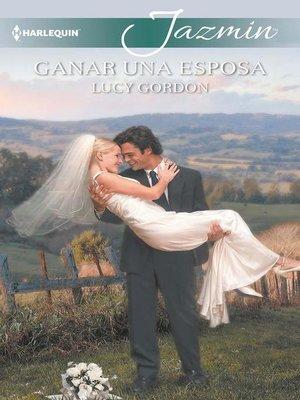 cover image of Ganar una esposa