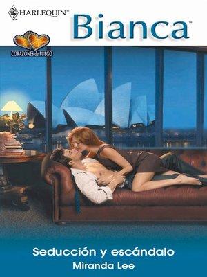 cover image of Seducción y escándalo