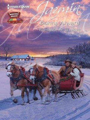 cover image of Romance en la nieve