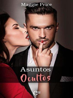 cover image of Asuntos ocultos