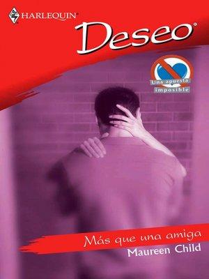 cover image of Más que una amiga