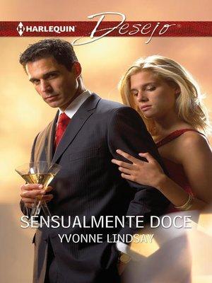 cover image of Sensualmente doce