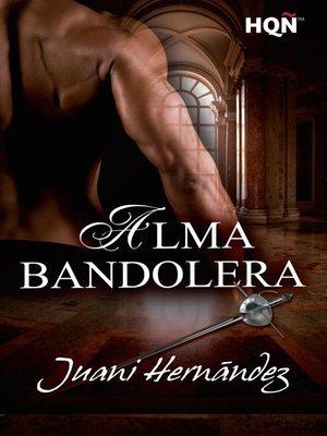 cover image of Alma bandolera