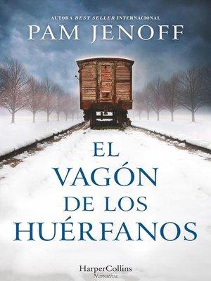 cover image of El vagón de los huérfanos