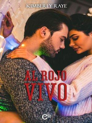 cover image of Al rojo vivo