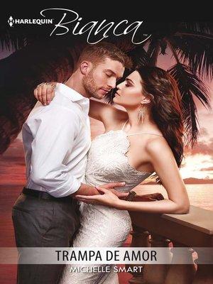 cover image of Trampa de amor