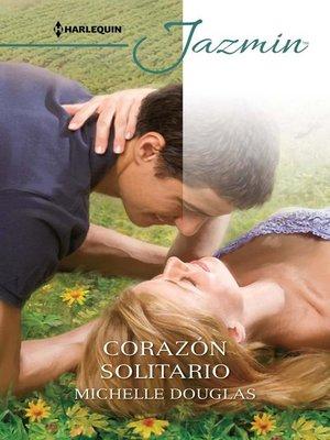 cover image of Corazón solitario
