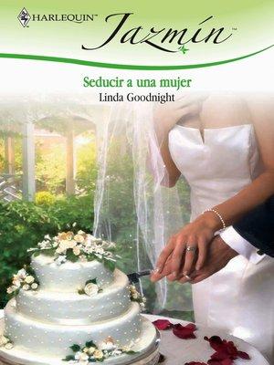 cover image of Seducir a una mujer