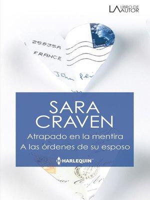 cover image of Atrapado en la mentira --A las órdenes de su esposo