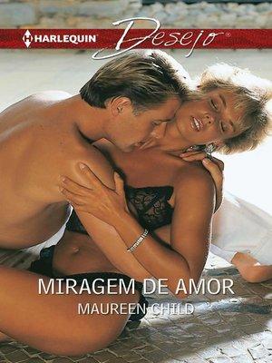 cover image of Miragem de amor