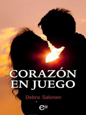 cover image of Corazón en juego