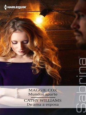 cover image of Mundos aparte--De ama a esposa