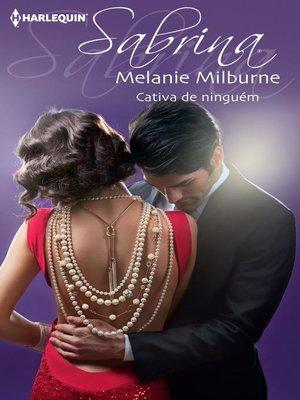 cover image of Cativa de ninguém