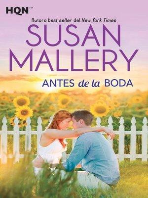 cover image of Antes de la boda
