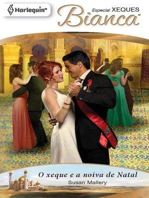 cover image of O xeque e a noiva de natal