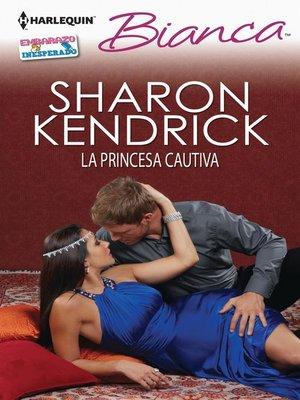 cover image of La princesa cautiva