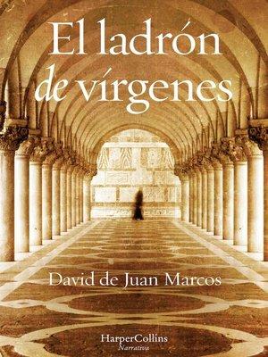 cover image of El ladrón de vírgenes