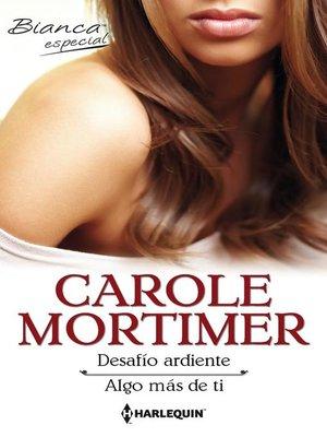 cover image of Desafío ardiente--Algo más de ti