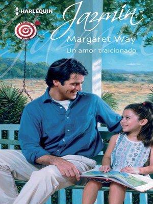 cover image of Un amor traicionado